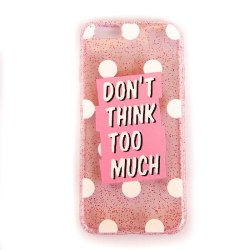 iPhone 6 / 6S mobilskal ska-Don't think too much, rosa glitter