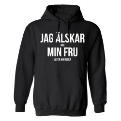 Jag Älskar Min Fru Fiska - Hoodie / Tröja - HERR Svart - 3XL