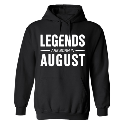 Legends Are Born In August - Hoodie / Tröja - HERR Svart - L