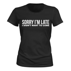Sorry Im Late - T-SHIRT - DAM svart S
