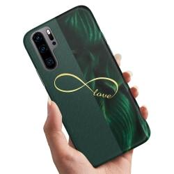Huawei P30 Pro - Skal / Mobilskal Infinite Love