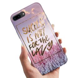 iPhone 8 Plus - Skal / Mobilskal Success Not Lazy