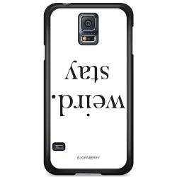 Bjornberry Skal Samsung Galaxy S5 Mini - STAY WEIRD