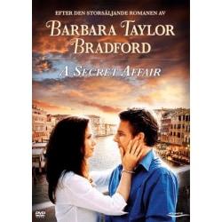 A Secret Affair -  Barbara Taylor Bradford - DVD