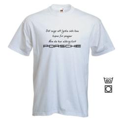 T-shirt - Det sägs att lycka...Porsche L