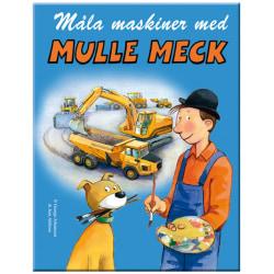 Målarbok - Måla maskiner med Mulle Meck