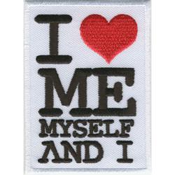 I Love Me Myself And I Broderat Tygmärke