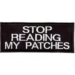 Stop Reading My Patches Broderat Tygmärke