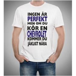 Chevrolet bil t-shirt - Ingen är perfekt men kör Chevrolet.. L