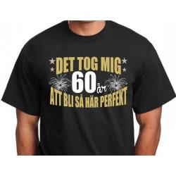Födelsedag T-shirt - Det tog 60 år att bli perfekt XL