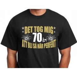 Födelsedag T-shirt - Det tog 70 år att bli perfekt : XXL XXL