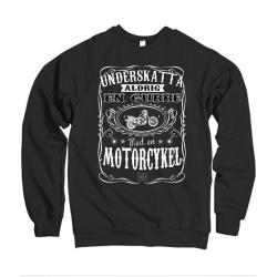 Motorcykel Sweatshirt - Underskatta aldrig en gubbe med.. XXL
