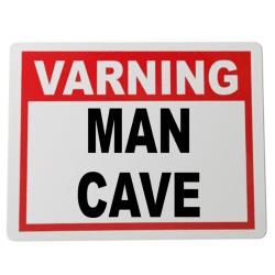 Plåtskylt Man Cave 20x15cm varning skylt