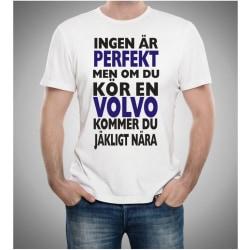 Volvo bil t-shirt - Ingen är perfekt men kör Volvo...... M