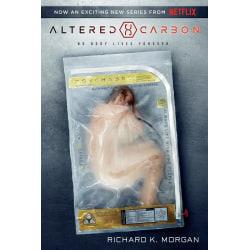 Altered Carbon (Netflix Series Tie 9781524798819