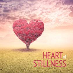 Heart of stillness 7340178503020
