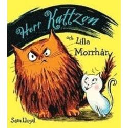 Herr Kattzon och lilla Morrhår 9789176947920