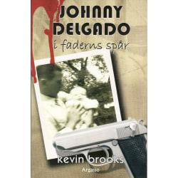 Johnny Delgado : I faderns spår 9789185071487