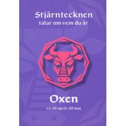 Stjärntecknen talar om vem du är : oxen 9789153432128