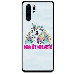 Huawei P30 Pro Svart Mobilskal med Glas Unicorn Dra åt Helvete