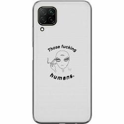 Huawei P40 Lite Mjukt skal - Those fucking humans.