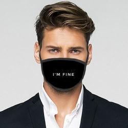Tvättbar Fashion Mask - I'M FINE
