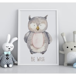 Poster Print till tavla i barnrum Uggla - Be wise