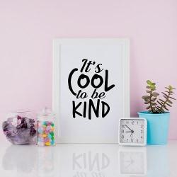 Poster till tavla Cool to be kind Barnrum Tonårsrum A4