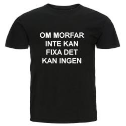 T-shirt - Om morfar inte kan fixa det kan ingen svart XL