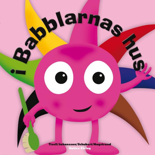 BABBLARNA i Babblarnas hus - Bok inbunden multifärg