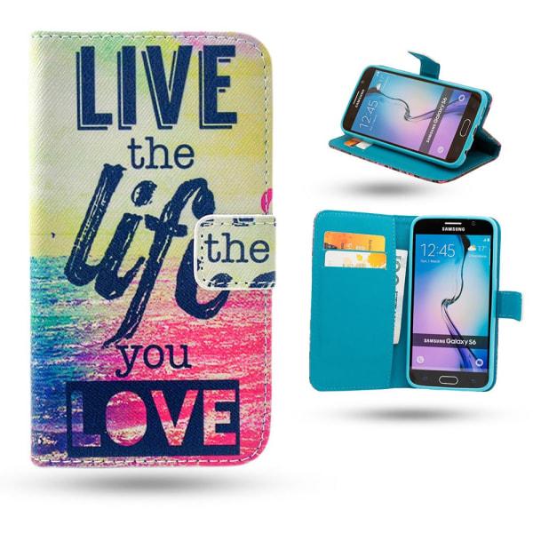 Samsung Galaxy S6 - Fodral / Plånbok - Live the Life