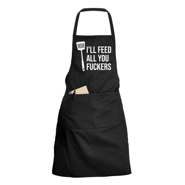 Ill Feed All You Fuckers - Förkläde - Svart svart one size