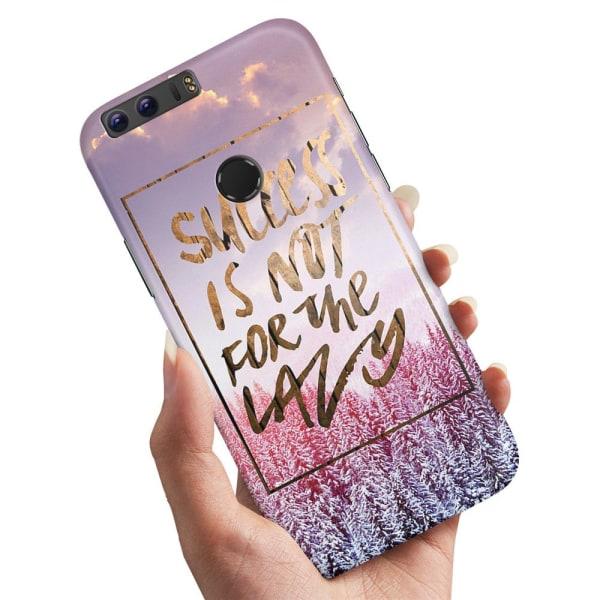Huawei Honor 8 - Skal / Mobilskal Success Not Lazy