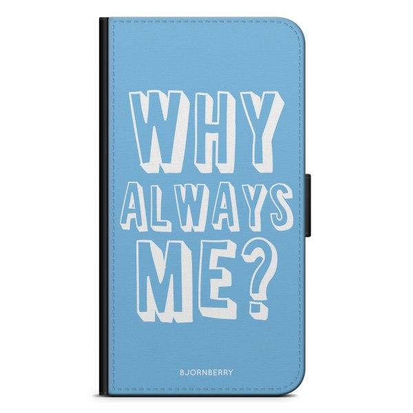 Bjornberry Fodral Samsung Galaxy A6+ (2018)-Why Always Me?
