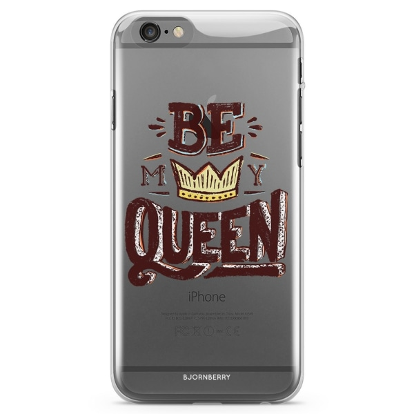Bjornberry iPhone 6/6s TPU Skal - Be My Queen