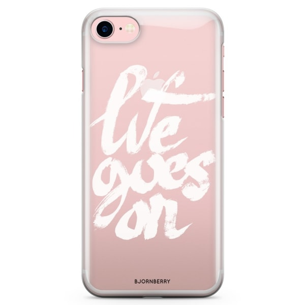Bjornberry iPhone 7 TPU Skal - Life Goes On