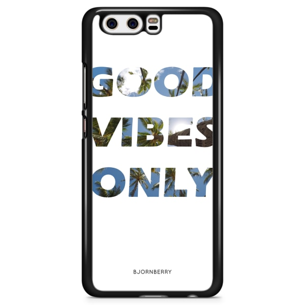 Bjornberry Skal Huawei P10 Plus - Good Vibes Only