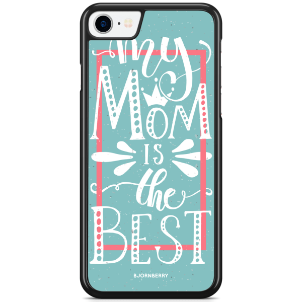 Bjornberry Skal iPhone 7 - Mom is the best
