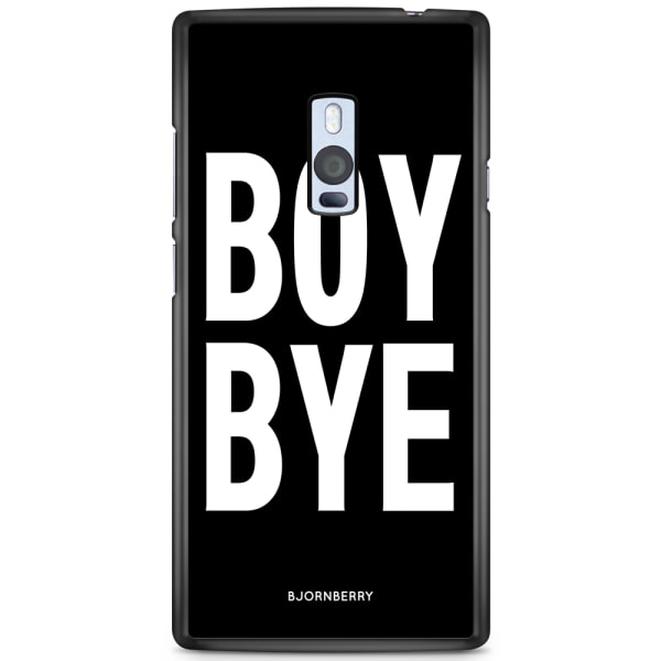 Bjornberry Skal OnePlus 2 - BOY BYE
