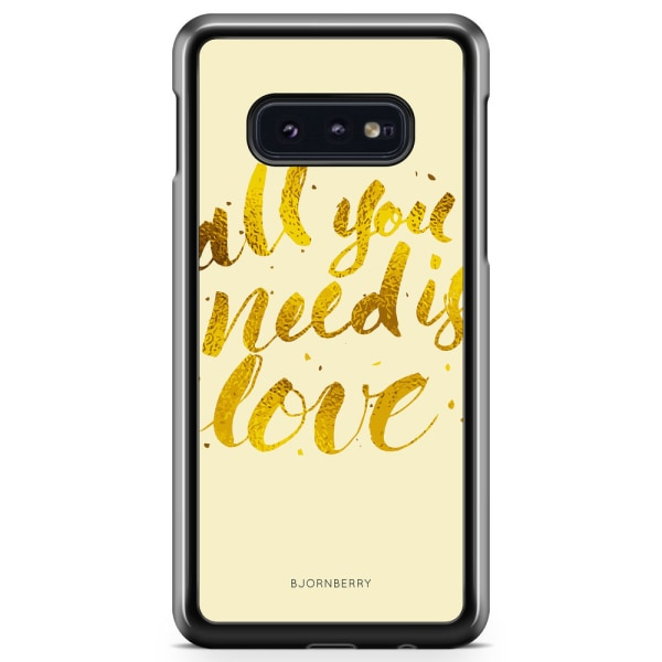 Bjornberry Skal Samsung Galaxy S10e - All You Need is Love