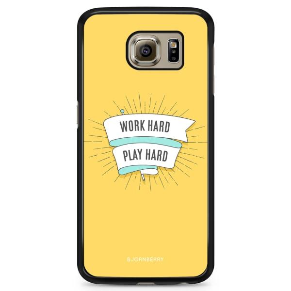 Bjornberry Skal Samsung Galaxy S6 - Word hard play hard