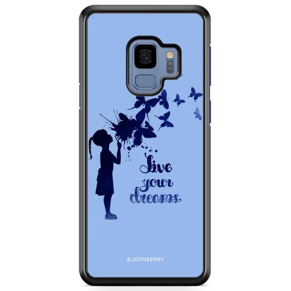 Bjornberry Skal Samsung Galaxy S9 - Live Your Dreams