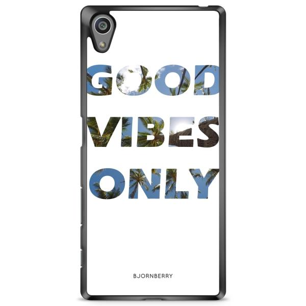 Bjornberry Skal Sony Xperia Z5 Premium - Good Vibes Only