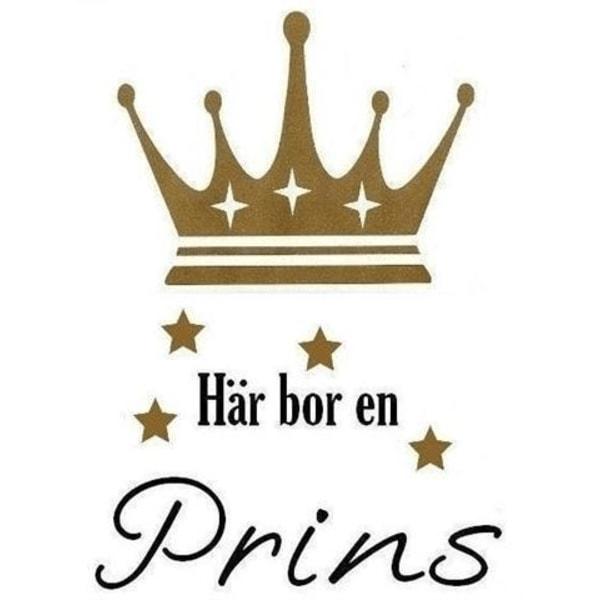 Väggord - Här bor en Prins