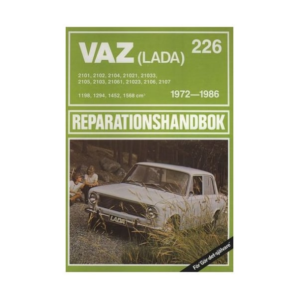 LADA / VAZ 1972-1986 Svensk Reparationshandbok