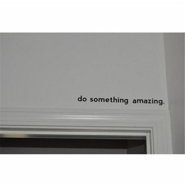 1pc Gör något fantastiskt ge aldrig upp Inspirerande citat Viny
