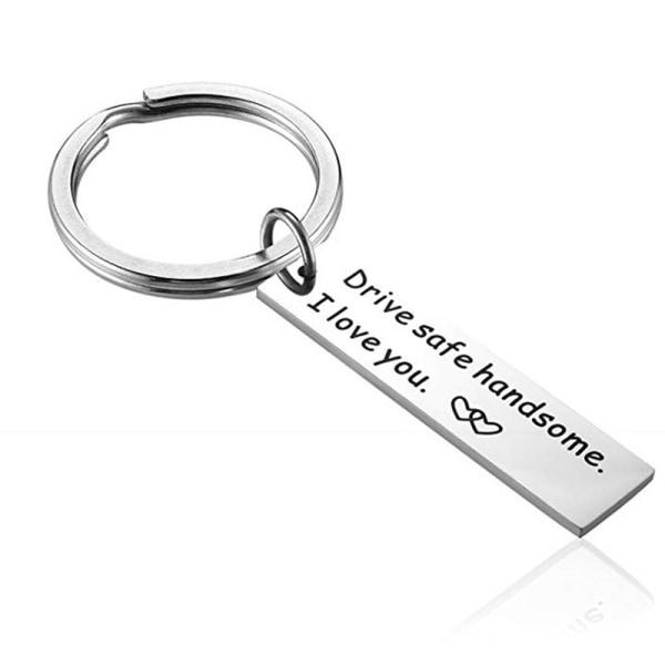 Drive Safe Trucker Keychain Handsome I Love You Boyfriend Keyri Silver