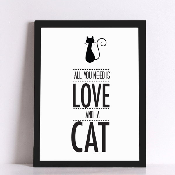 Poster Canvas - All you need is love and a cat