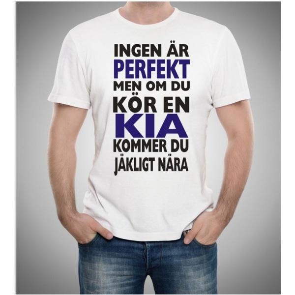 Kia bil t-shirt - Ingen är perfekt men kör Kia.... S