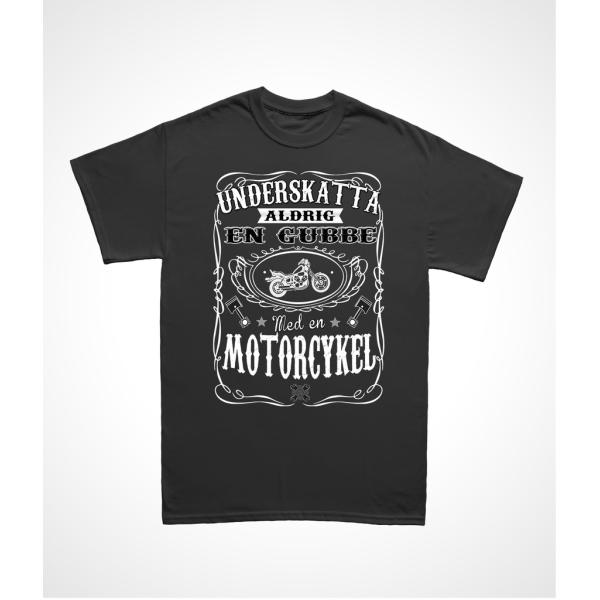 Motorcykel T-shirt - Underskatta aldrig en gubbe med.. XXL